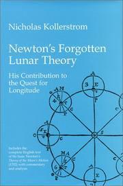 Cover of: Newton's Forgotten Lunar Theory, His Contribution to the Quest for Longitude: Includes Newton's Theory of the Moon's Motion