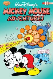 Cover of: Mickey Mouse Adventures Volume 11 (Mickey Mouse Adventures (Graphic Novels))