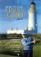 Cover of: How to Play Links Golf