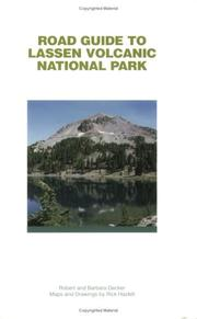 Cover of: Road Guide To Lassen Volcanic National Park