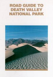 Cover of: Road Guide To Death Valley National Park
