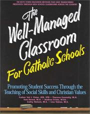 Cover of: The Well-Managed Classroom for Catholic Schools