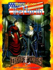 Cover of: Back East: North (Deadlands: The Weird West)