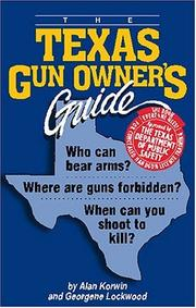 Cover of: The Texas Gun Owner's Guide, Fifth Edition