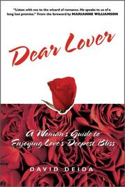 Cover of: Dear Lover: A Woman's Guide to Enjoying Love's Deepest Bliss