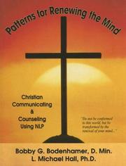 Cover of: Patterns for Renewing the Mind: Christian Communicating & Counseling Using NLP