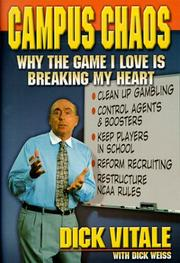 Cover of: Campus Chaos - Why the Game I Love is Breaking My Heart