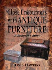 Cover of: Close Encounters With Antique Furniture