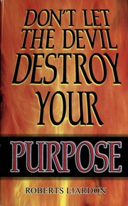 Cover of: Don't let the devil destroy your purpose