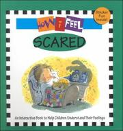 Cover of: Scared (How I feel)