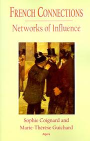 Cover of: French connections: networks of influence
