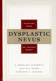 Cover of: Dysplastic Nevus