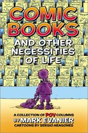 Cover of: Comic Books and Other Necessities of Life