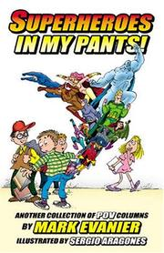 Cover of: Superheroes in My Pants