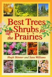 Cover of: Best Trees and Shrubs For The Prairies