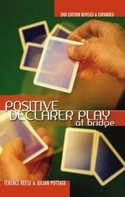 Cover of: Positive Declarer Play at Bridge (Positive Bridge Play)