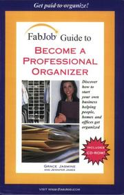 Cover of: FabJob Guide to Become a Professional Organizer (FabJob Guides)