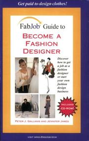 Cover of: FabJob Guide to Become a Fashion Designer (FabJob Guides)