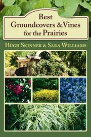 Cover of: Best Groundcovers and Vines for the Prairies