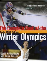 Cover of: The Complete Book of the Winter Olympics, Turin 2006 Edition (Complete Book of the Olympics)
