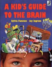 Cover of: A Kids Guide to the Brain