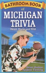 Cover of: Bathroom Book of Michigan Trivia