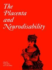 Cover of: The Placenta and Neurodisability (Clinics in Developmental Medicine (Mac Keith Press))
