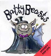 Cover of: Batty Beasts (Spooky Pop-Ups)