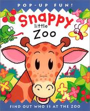 Cover of: Snappy Little Zoo