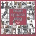 Cover of: Man Speaks Dog