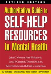Cover of: Authoritative Guide to Self-Help Resources in Mental Health, Revised Edition (Clinician's Toolbox, The)