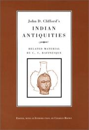 Cover of: John D. Clifford's Indian Antiquities
