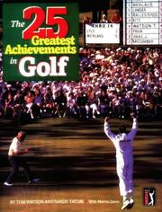 Cover of: The 25 Greatest Achievements in Golf: The Best of the Best