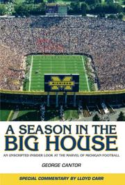 Cover of: A Season in the Big House M: An Unscripted, Insider Look at the Marvel of Michigan Football