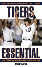 Cover of: Tigers Essential: Everything You Need to Know to Be a Real Fan! (Essential)