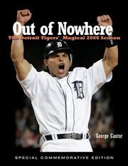 Cover of: Out of Nowhere: The Detroit Tigers' Magical 2006 Season