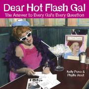 Cover of: Dear Hot Flash Gal: The Answer To A Gal's Every Question