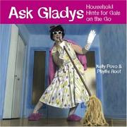 Cover of: Ask Gladys: Household Hints For Gals On The Go