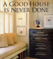 Cover of: A Good House Is Never Done