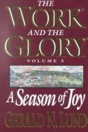 Cover of: A Season of Joy (Work and the Glory, Vol. 5) (Work and the Glory, Vol 5)