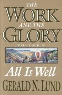 Cover of: All is Well (Work and the Glory, 9)