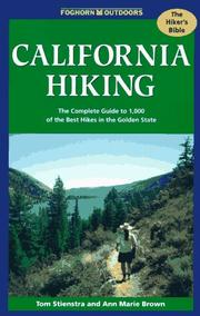 Cover of: California Hiking: The Complete Guide to 1,000 of the Best Hikes in the Golden State (Foghorn Outdoors: California Hiking)
