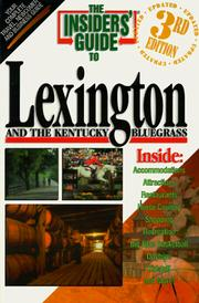 Cover of: The Insiders' Guide to Lexington and the Kentucky Bluegrass--3rd Edition