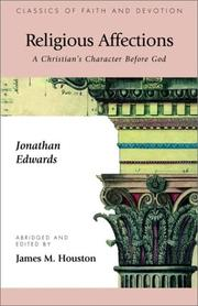 Cover of: Religious Affections: A Christian's Character Before God