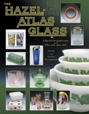 Cover of: The Hazel-atlas Glass Identification And Value Guide (Hazel Atlas Glass Identification and Value Guide)