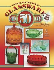 Cover of: Collectible Glassware from the 40s, 50s and 60s (Collectible Glassware from the Forties, Fifties, and Sixties)