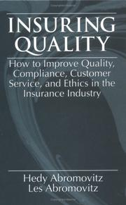 Cover of: Insuring QualityHow to Improve Quality, Compliance, Customer Service, and Ethics in the Insurance Industry