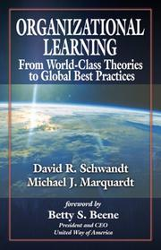 Cover of: Organizational Learning From World Class Theories to Global Best Practices