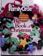 Cover of: Family Circle Big Book of Christmas