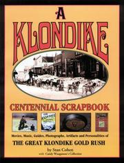 Cover of: Klondike Centennial Scrapbook